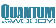 Quantum and Woody!
