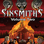 The Sixsmiths Vol 2