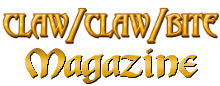 Claw / Claw / Bite ! Magazine