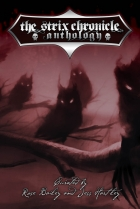 The Strix Chronicle Anthology