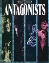 Antagonists (Mind's Eye Theatre Classic)