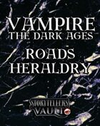 Vampire: The Dark Ages Roads Heraldry