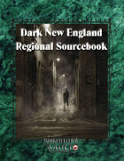 Dark New England Regional Sourcebook