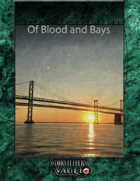 Of Blood and Bays