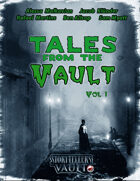 Tales From The Vault - Volume 1