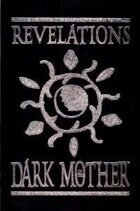 Revelations of the Dark Mother