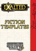 Exalted Fiction Templates