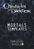 Chronicles of Darkness Mortals Templates