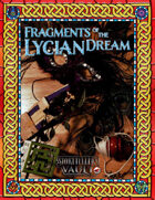Fragments of the Lycian Dream