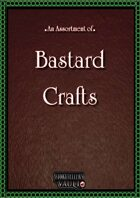 Bastard Crafts