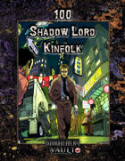 100 Shadow Lord Kinfolk