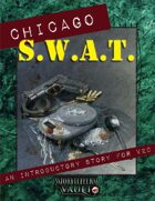 Chicago S.W.A.T. (An Introductory Story for V20)