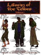 Litany of the Tribes Volume 1
