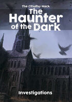 The Cthulhu Hack: The Haunter of the Dark