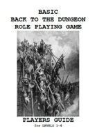 Basic Back to the Dungeon RPG Player's Guide