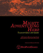 Mighty Adventuring Hero - Tales of Gold and Glory
