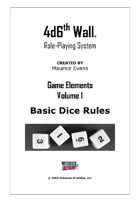 4d6th Wall Role-Playing System - Basic Elements Vol 1: Basic Dice Rules