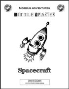 Little Spaces: Spacecraft