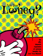 Are You Looney? (classic cartoon themed expansion for Are You Mental?)