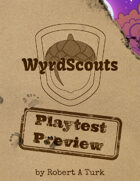 Scouts of the Wyrdwood Forest - Playtest Preview