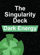 The Singularity Deck - Dark Energy Suit