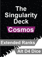 The Singularity Deck - Cosmos Extended Ranks (Alt D4 Version)