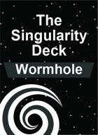 The Singularity Deck - Wormhole