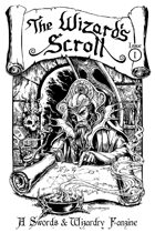 The Wizard's Scroll - Issue 1