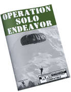 Operation Solo Endeavor - WWII Operation Whitebox