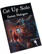 Cut Up Solo Supplement for Fantasy Dialogues