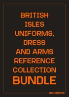 British Isles Uniforms, Dress & Arms Reference Collections [BUNDLE]