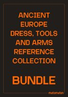 Ancient Europe Dress, Arms & Tools [BUNDLE]