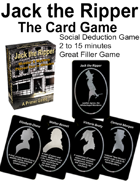 Jack the Ripper: A Social Deduction Card Game