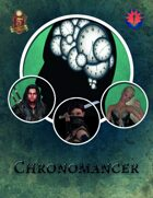 Chronomancer - For 5th Edition