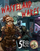 Wasteland Wares: Fifth Edition Equipment For Post-Apocalyptic Worlds