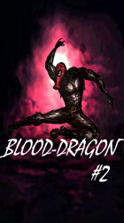 Blood-Dragon #2