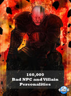 160,000 Bad NPC and Villain Personalites for any RPG