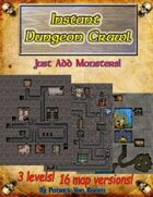 Instant Dungeon Crawl