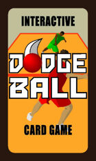 Dodgeball Interactive Card Game - Small