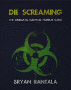 Die Screaming Player's Guide