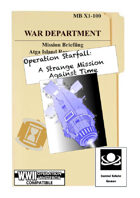 Operation Starfall: A Strange Mission Against Time