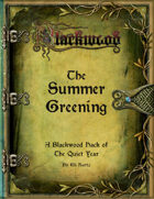 The Summer Greening: A Blackwood Tale