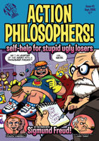 Action Philosophers! #3 Self-Help For Stupid, Ugly Losers