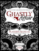 Ghastly Affair Player's Manual