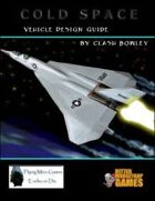 Cold Space Vehicle Design Guide