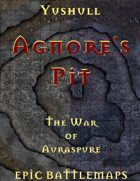 Agnore's Pit | Battlemap - The War of Auraspure