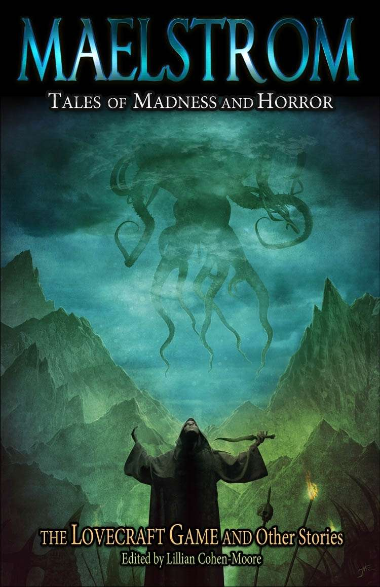 Maelstrom Anthology: Tales of Madness and Horror