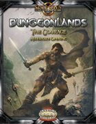 Dungeonlands: The Courage (Savage Worlds)