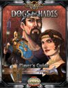 Dogs Of Hades Player's Guide (Savage Worlds)