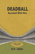 Deadball: Baseball With Dice